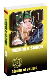 Mission à Saïgon - Gérard deVilliers