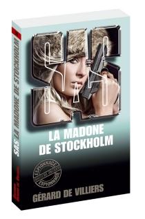 La madone de Stockholm - Gérard deVilliers
