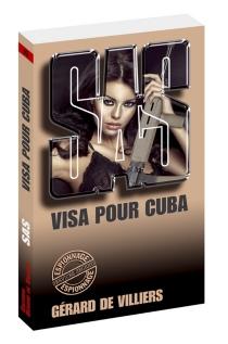 Visa pour Cuba - Gérard deVilliers