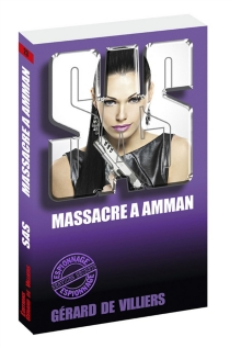 Massacre à Amman - Gérard deVilliers