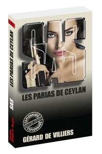 Les parias de Ceylan - Gérard deVilliers