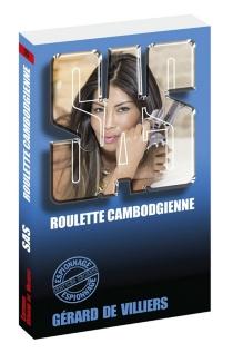 Roulette cambodgienne - Gérard deVilliers