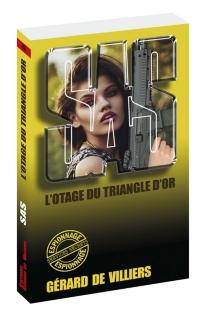 L'otage du triangle d'or - Gérard deVilliers