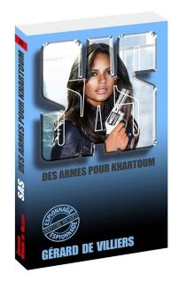 Des armes pour Khartoum - Gérard deVilliers