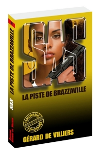 La piste de Brazzaville - Gérard deVilliers