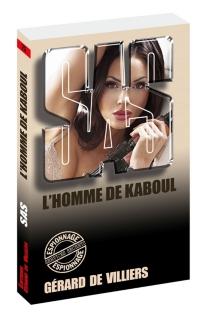 L'homme de Kaboul - Gérard deVilliers