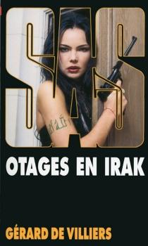 Otages en Irak - Gérard deVilliers