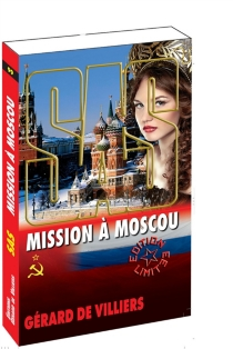 Mission à Moscou - Gérard deVilliers