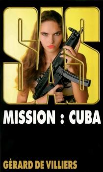 Mission : Cuba - Gérard deVilliers