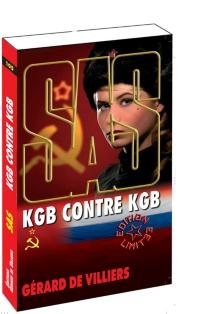 KGB contre KGB - Gérard deVilliers