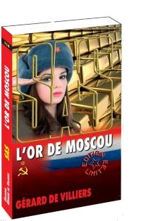 L'or de Moscou - Gérard deVilliers
