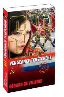 Vengeance tchéchène - Gérard deVilliers