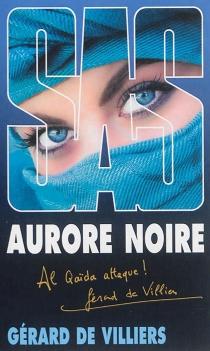 Aurore noire - Gérard deVilliers