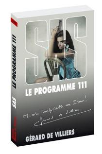 Le programme 111 - Gérard deVilliers