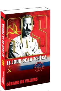 Le jour de la Tchéka - Gérard deVilliers