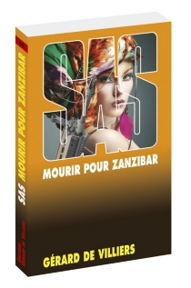 Mourir pour Zanzibar - Gérard deVilliers