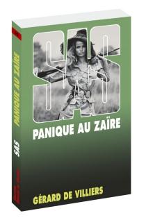 Panique au Zaïre - Gérard deVilliers