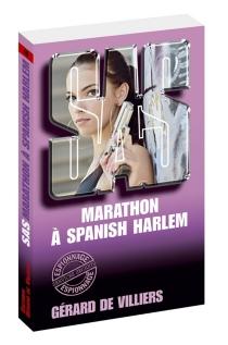 Marathon à Spanish Harlem - Gérard deVilliers