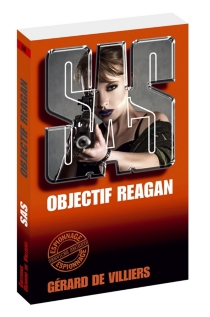 Objectif Reagan - Gérard deVilliers