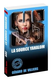 La source Yahalom - Gérard deVilliers