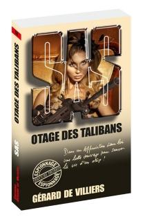 Otage des talibans - Gérard deVilliers
