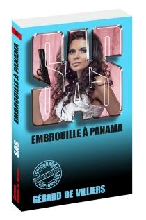 Embrouilles à Panama - Gérard deVilliers
