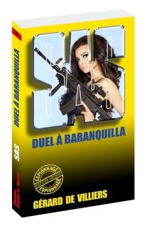 Duel à Barranquilla - Gérard deVilliers
