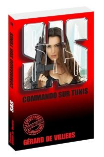 Commando sur Tunis - Gérard deVilliers