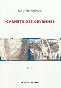 Carnets des Cévennes : les clochers de tourmente - NadineRibault