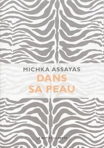 Dans sa peau - MichkaAssayas