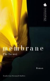 Membrane - Ta-WeiChi