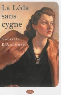 La Léda sans cygne : récit de la lande - GabrieleD'Annunzio
