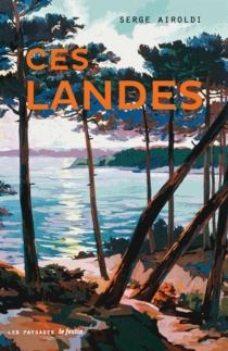 Ces Landes - SergeAiroldi