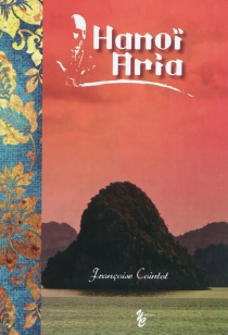 Hanoï aria - FrançoiseCointot