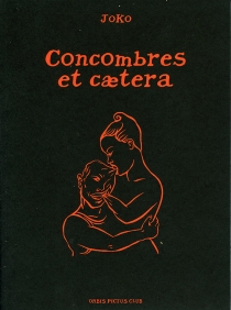 Concombres et caetera : carnet de dessins - Joko