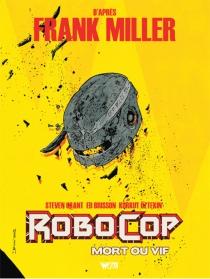 Robocop, mort ou vif - EdBrisson