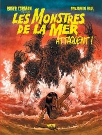 Les monstres de la mer attaquent ! - BenjaminHall