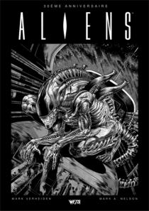 Aliens : 30e anniversaire - Mark A.Nelson