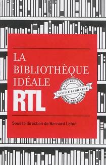 La bibliothèque idéale RTL -