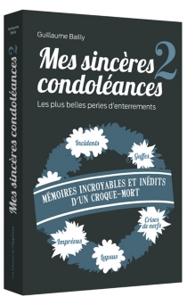 Mes sincères condoléances - Guillaume Bailly