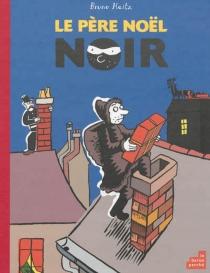 Le père Noël noir - BrunoHeitz