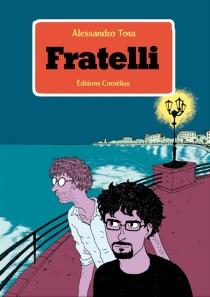 Fratelli - AlessandroTota
