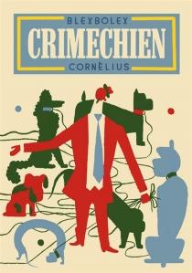 Crimechien - BlexBolex