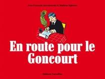 En route pour le Goncourt - MathieuEphrem