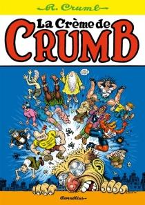 La crème de Crumb - RobertCrumb