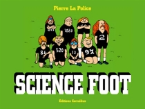 Science foot - Pierre La Police