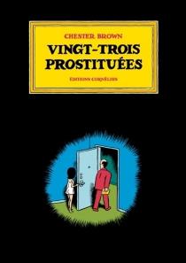 Vingt-trois prostituées - ChesterBrown