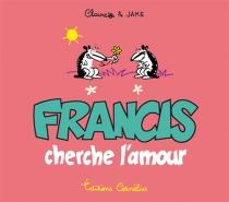 Francis cherche l'amour| Francis cherche l'amour - Claire