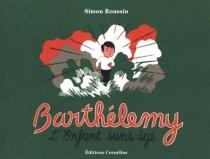 Barthélemy : l'enfant sans âge - SimonRoussin