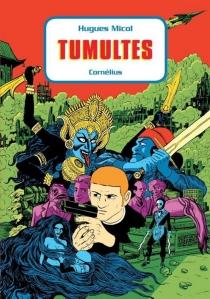 Tumultes - HuguesMicol